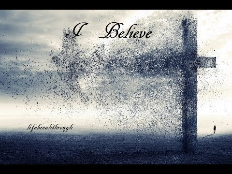 """Lifebreakthrough -New Album """"I BELIEVE"""" with Lyrics as requested."""