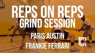 Reps On Reps:  Grind Session with Paris Austin and Frankie Ferrari