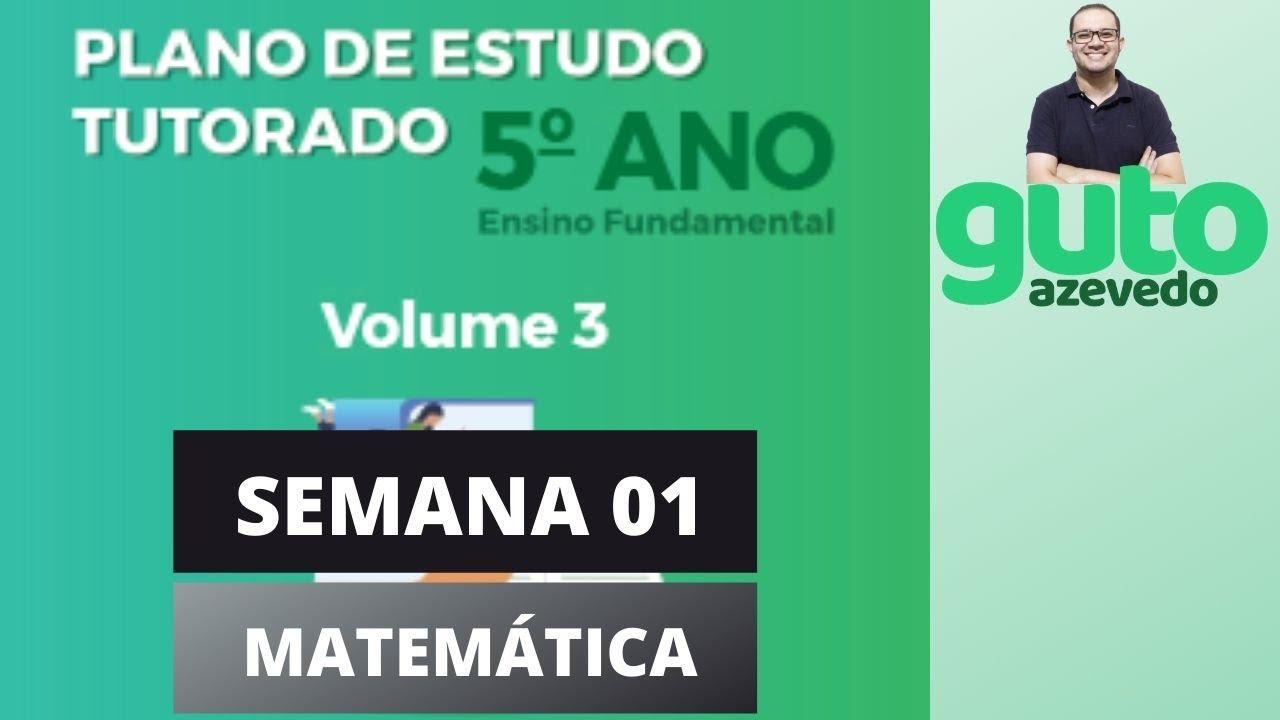 Download PET 2020 Volume 3 | 5º ano Fundamental | Semana 1 | Matemática | Guto Azevedo