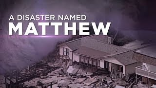 A Disaster Named Matthew