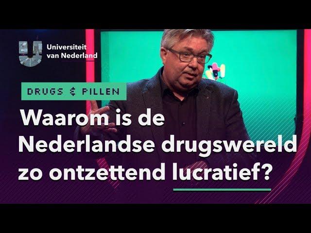 Waarom is de Nederlandse drugswereld zo ontzettend lucratief?   DRUGS & PILLEN