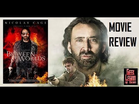 BETWEEN WORLDS ( 2018 Nicolas Cage ) Supernatural Thriller Movie Review