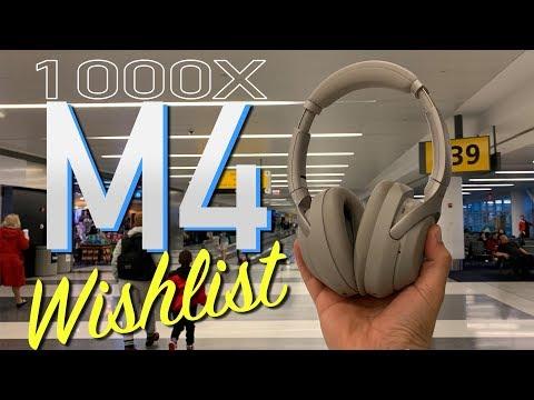sony-1000xm4-wishlist---cause-the-1000xm3's-aren't-perfect