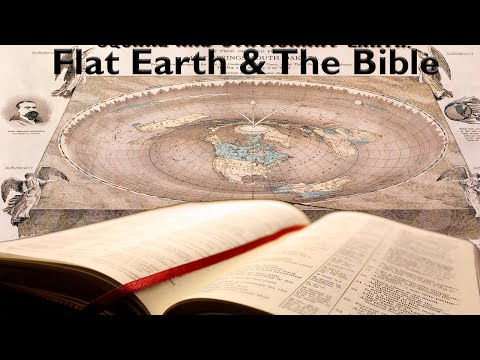 The Bible & Enclosed Flat Earth Truth - God's Awesome Creation