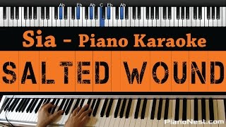 Sia - Salted Wound - Piano Karaoke / Sing Along / Cover with Lyrics (from 50 Shades of Grey)