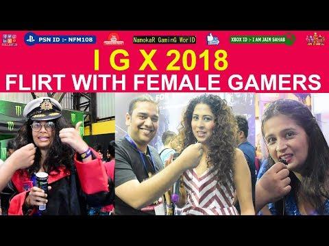 Flirt with Female Gamers - IGX 2018 : Indian Gaming Expo - NamokaR GaminG WorlD / #NGW - 동영상