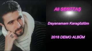Video ALİ SERTTAŞ & DAYANAMAM KARAGÖZLÜM  -2018 Nette İlk download MP3, 3GP, MP4, WEBM, AVI, FLV Agustus 2018