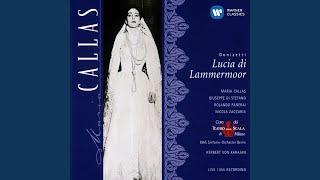 Lucia di Lammermoor (1997 Remastered Version) : Oh, meschina! Oh, fato orrendo!