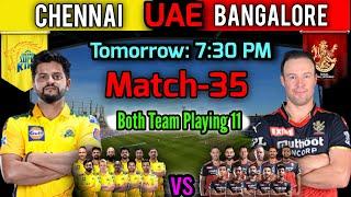 IPL 2021 in UAE   Match-35 Chennai Vs Bangalore Match Playing 11   CSK vs RCB Match Playing XI