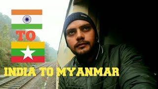 India to Myanmar (BURMA) my first visit through moreh Land border Hitchhiking