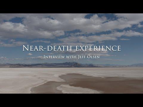 The near-death experience of Jeff Olsen