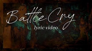 Feast Worship - Battle Cry - Official Lyric Video