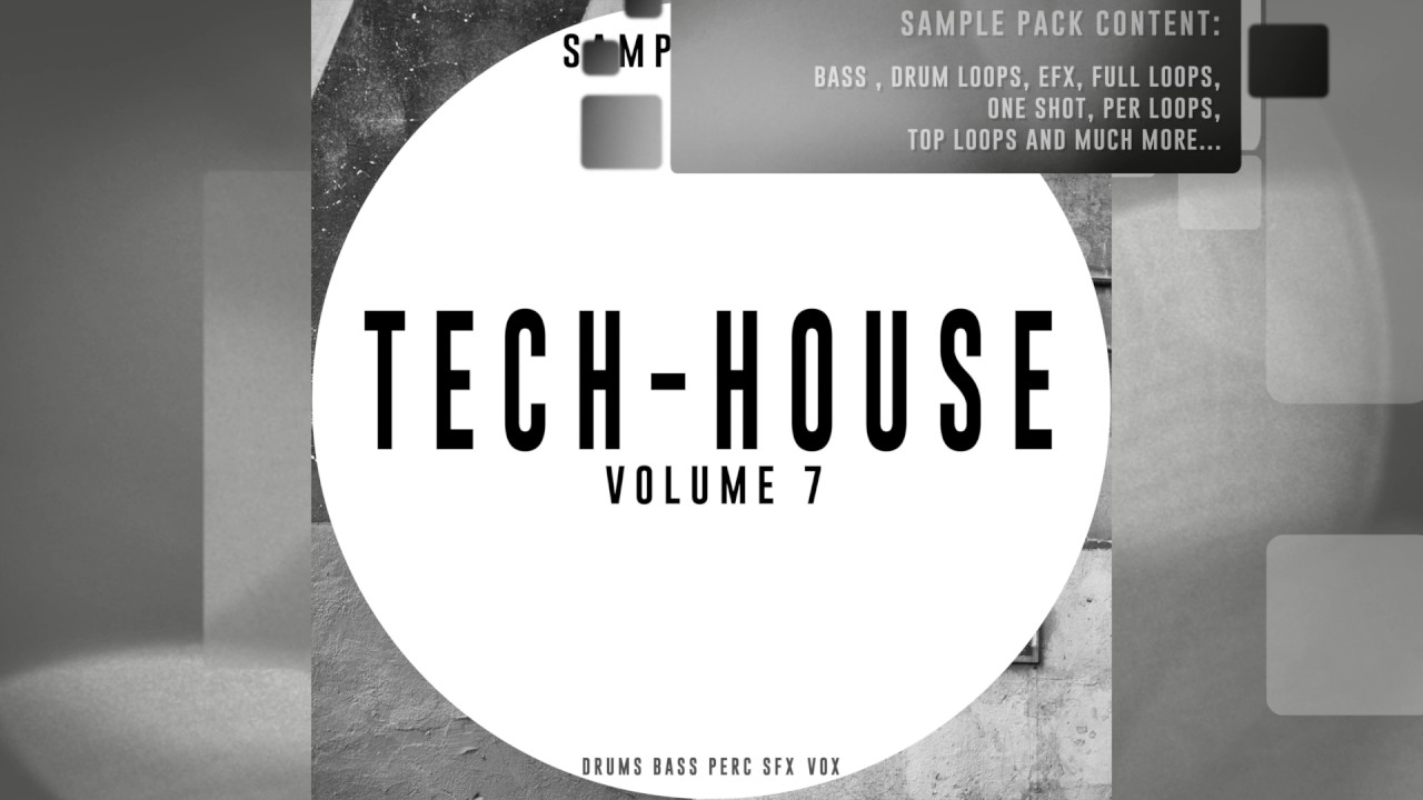 Tech House Vol 7 - Samples Loops