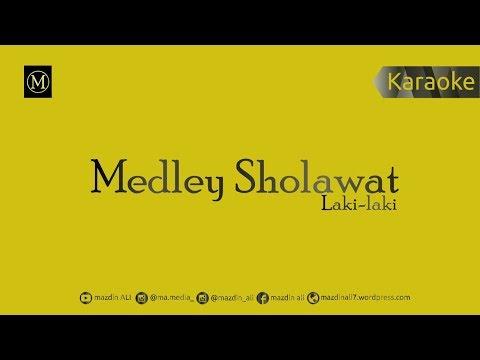 Medley Sholawat Laki Laki Karaoke No Vocal