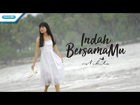 Indah BersamaMu - Nikita (Video lyric)
