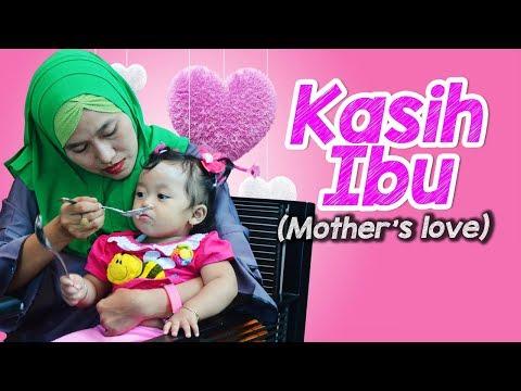 Lagu Anak Kasih Ibu (Mother's Love) Bikin Baper