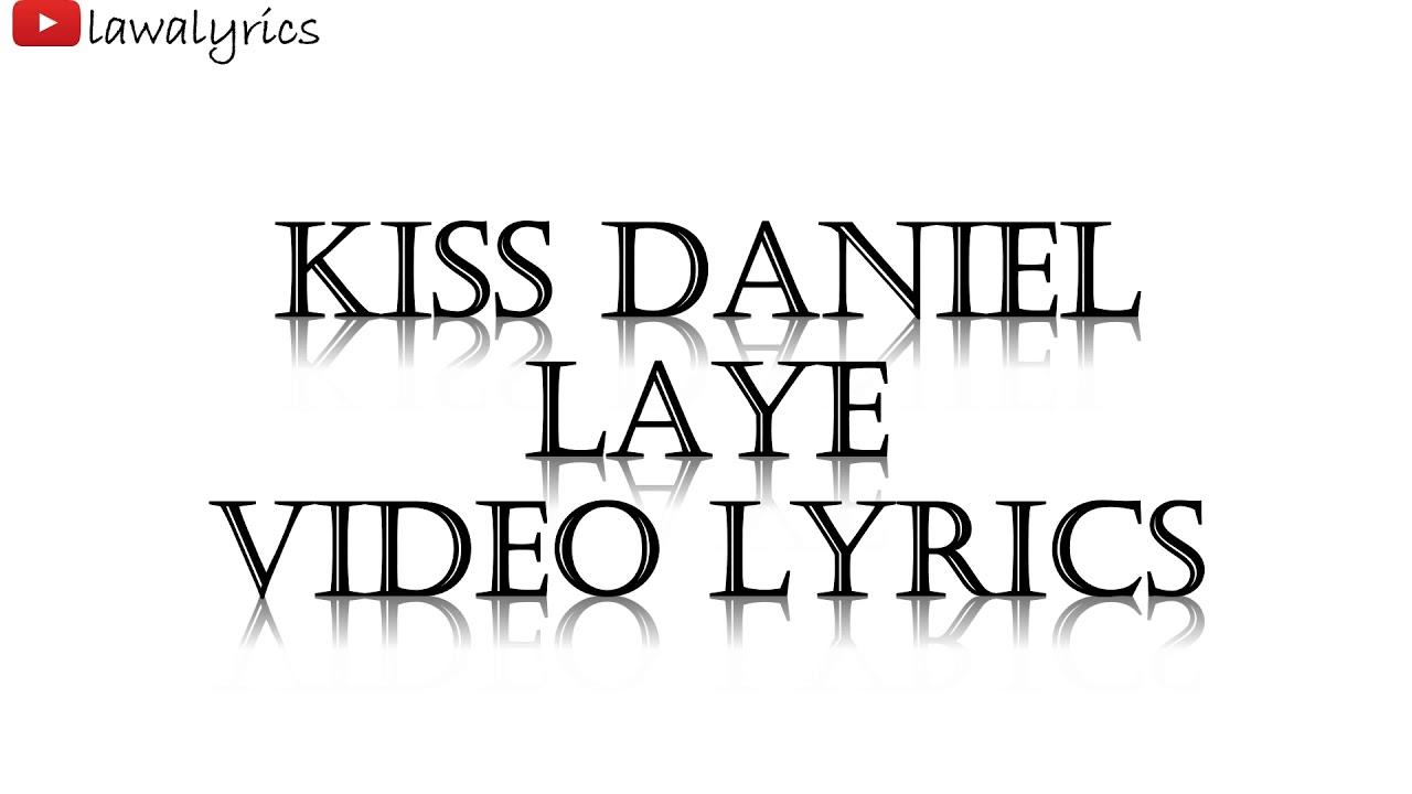 Download Kiss Daniel - Laye Lyrics