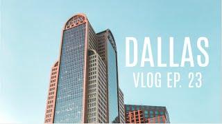 Vlog Ep. 23: Dallas Birthday Staycation