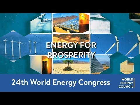 24th World Energy Congress Day 1 - New visions of energy for prosperity