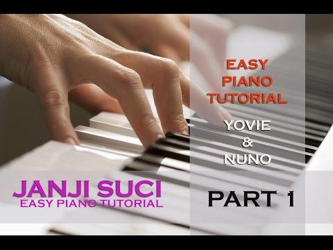 Yovie & Nuno Janji Suci - Easy Piano Tutorial - Part 1