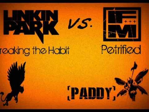 Linkin Park vs Fort Minor  Breaking the Habit  Petrified Remix Mashup