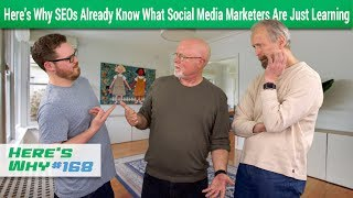 SEOs Already Know What Social Media Marketers Are Just Learning: Here's Why