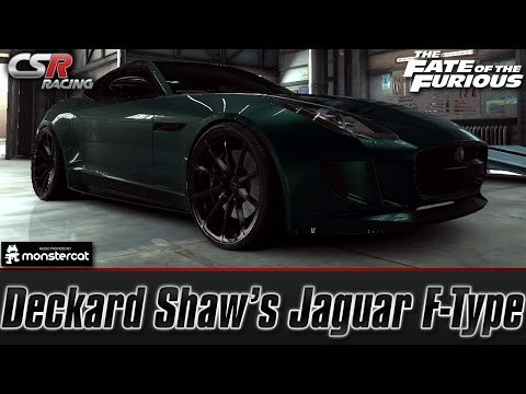 CSR Racing 2: Deckard Shaw's Jaguar F-Type | The Fate of the Furious [Recruit Shaw]