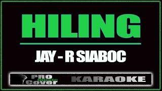 Hiling - Jay-R Siaboc (KARAOKE)
