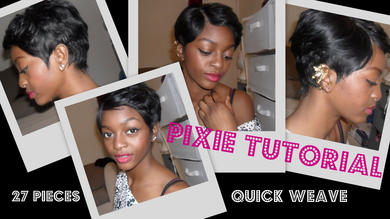 How I Pixie Rihanna Ish Quickweave Youtube