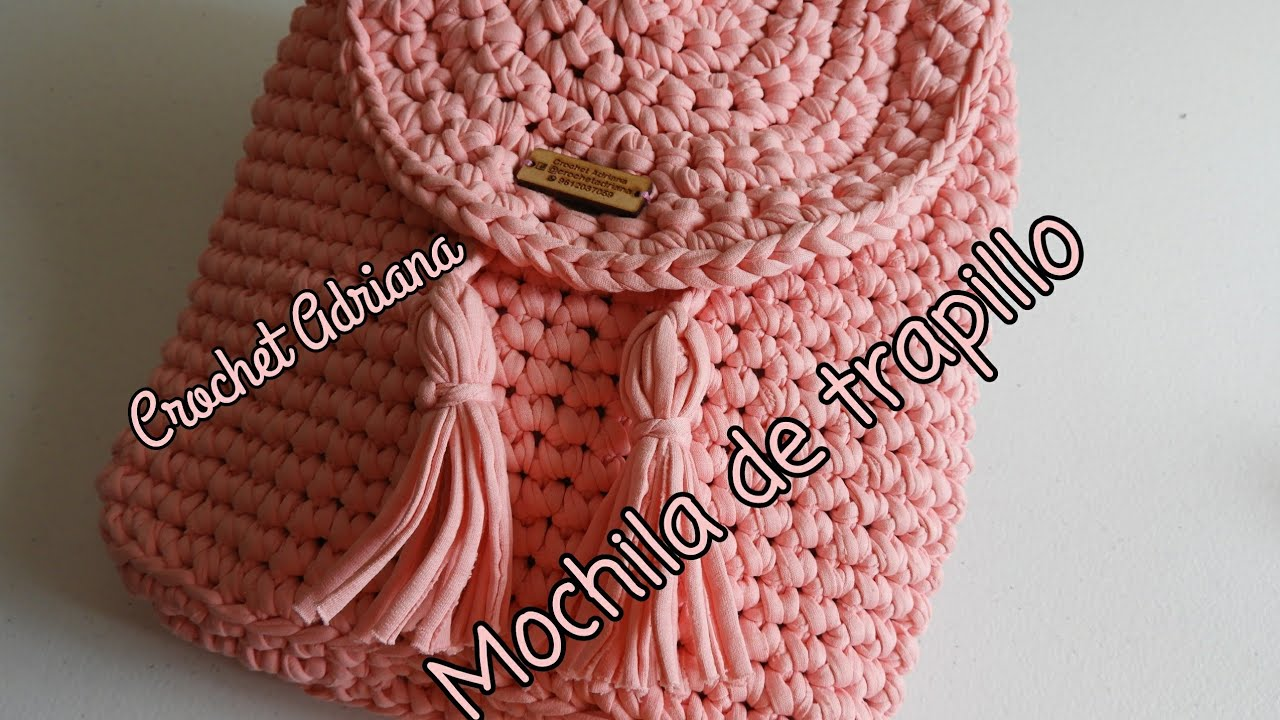 Mochila De Trapillo 1 Crochet Youtube