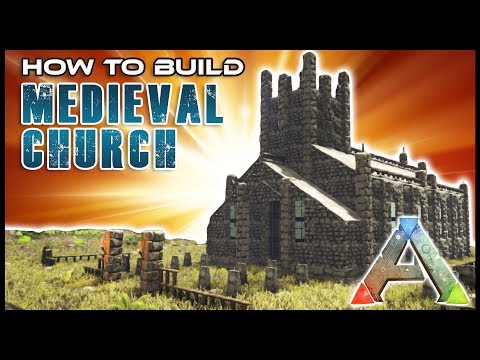 Medieval Church How To Build | Ark