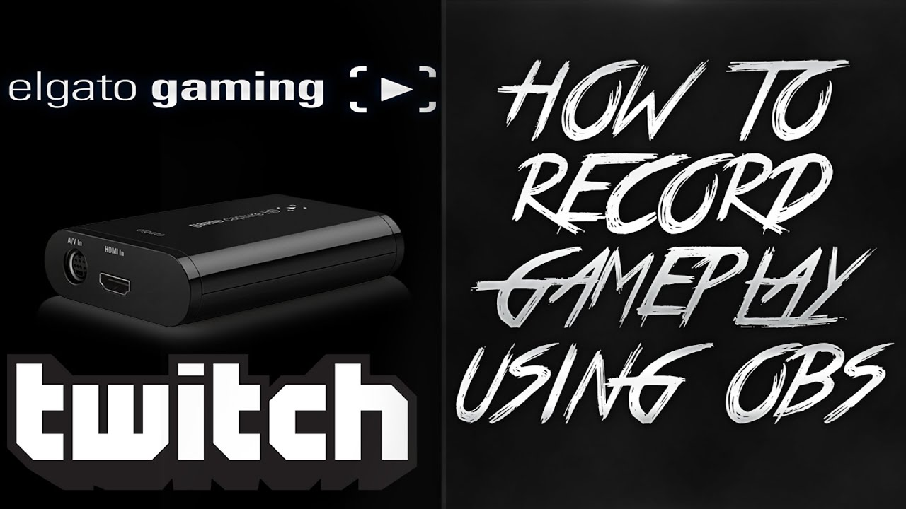 How to record stream console games using obs obs tutorial youtube - How to stream console games ...