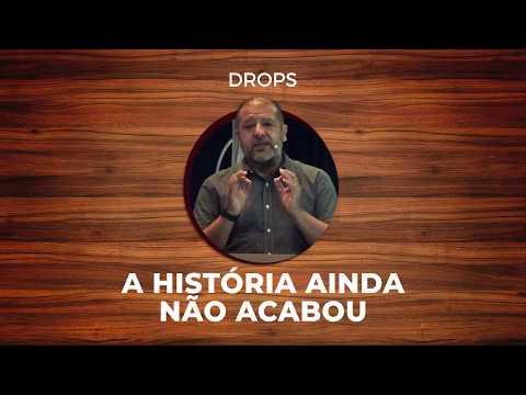 A HISTÓRIA AINDA NÃO ACABOU