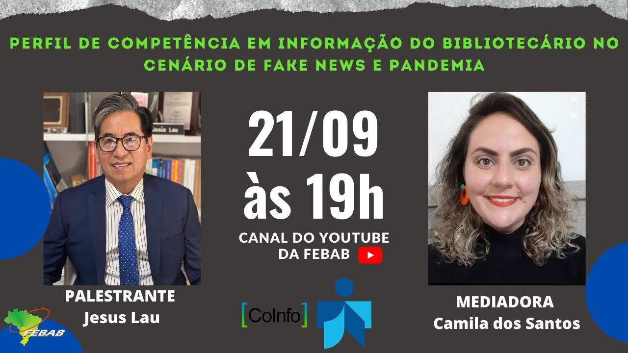 Webinar - Perfil de competência em informação do bibliotecário nos cenários de fake news e pandemia