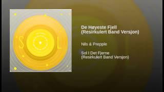 De Høyeste Fjell (Resirkulert Band Versjon)