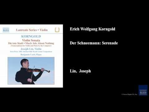 Erich Wolfgang Korngold, Der Schneemann: Serenade
