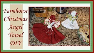 Dollar Tree DIY Dish Towel Angel - Farmhouse Christmas Decor DIY