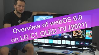 LG webOS 6.0 overview and tips on C1 OLED TV 2021