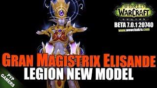 [#WoW] Grand Magistrix Elisande new model | World of Warcraft Legion (Beta)