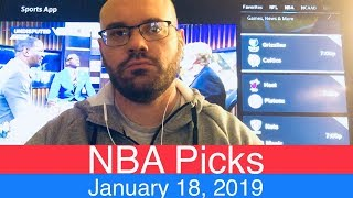 NBA Picks (1-18-19) | Basketball Sports Betting Expert Predictions | Vegas Odds | January 18, 2019
