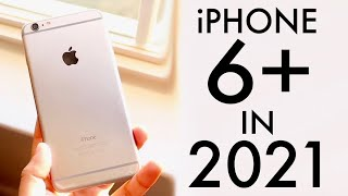 iPhone 6 Plus Iฑ 2021! (Still Worth It?) (Review)