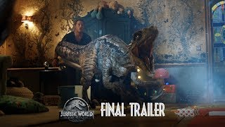 Jurassic World: Fallen Kingdom - Final Trailer HD