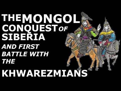 The Mongol Conquest Of Siberia And First Battle With The Khwarezmians, 1216-1219