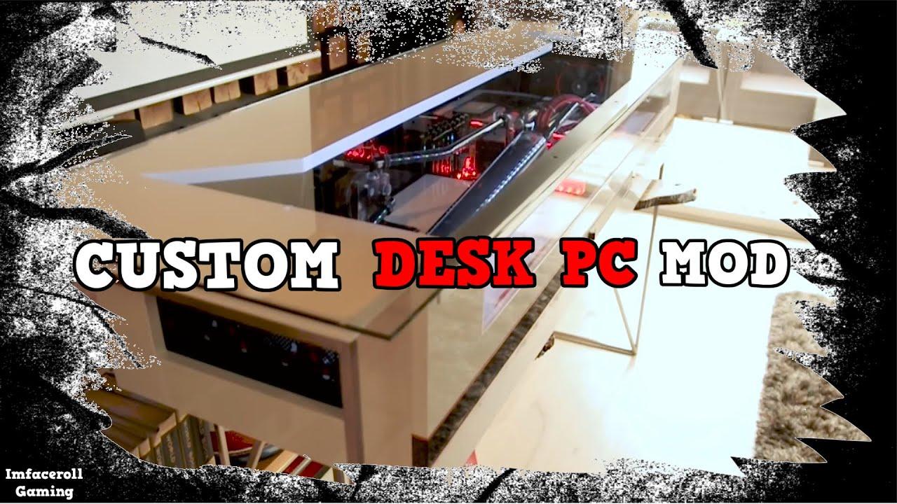 Pc Desk Mod