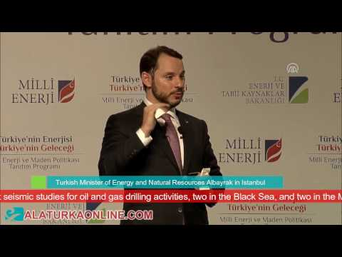 Turkey's National Energy And Mine Policy - Turkish Minister Of Energy And Natural Resources
