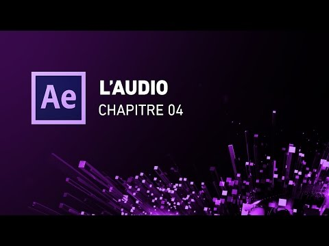 [Initiation complète d'After Effects] - 04 L'audio