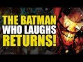 The Batman Who Laughs Returns! (Batman Who Laughs Mini-Series: Part One)
