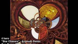 "Nu Jazz/Electronica - 4 hero - ""Star Chasers"" - Azymuth Remix"