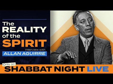 The Reality of the Spirit | Shabbat Night Live