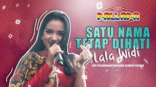 Satu Nama Tetap Dihati - Lala Widy NEW PALLAPA Live Kluwut Brebes